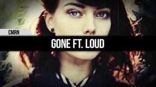CMRN - Gone ft. LOUD