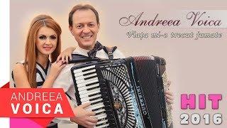 Andreea Voica - Viata mi-o  trecut jumate (HIT 2016)