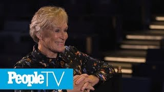 Glenn Close Dishes On The Original Ending Of 'Fatal Attraction' & Revisiting The Story | PeopleTV