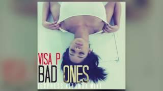 Visa P - Bad Ones (Express Kizomba Mix)