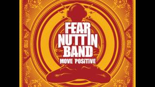Fear Nuttin Band - Everything Gonna Be Alright Alright
