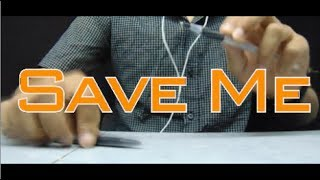 Save Me - DEAMN - Pen Tapping cover by Seiryuu