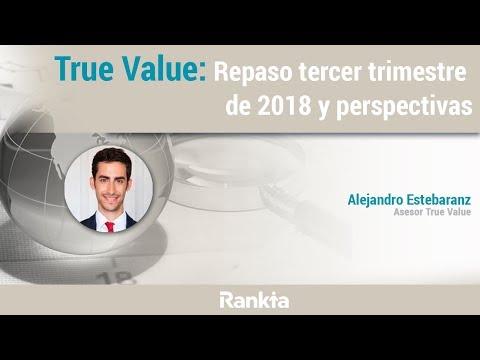 True Value : Repaso 3er trimestre 2018 y perspectivas
