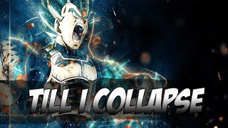 Dbz Vegeta AMV: EMINEM - Till I Collapse (NEFFEX Remix)