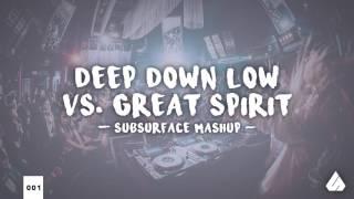 Valentino Khan vs. Armin Van Buuren & Vini Vici - Deep Down Low vs. Great Spirit (Subsurface Mashup)