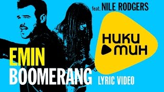 Emin feat. Nile Rodgers - Boomerang (Lyric Video)