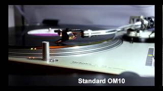 Ortofon stylii test - OM20 , Mysterious LOUDER OM20  and OM10