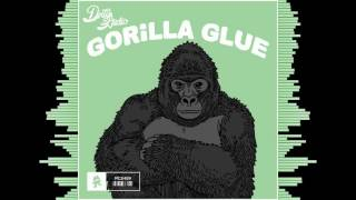 Dirty Audio - Gorilla Glue (Bass Boosted)