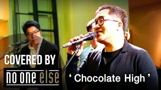 Chocolate High - India.Arie ft. Musiq Soulchild (Covered by No One Else)