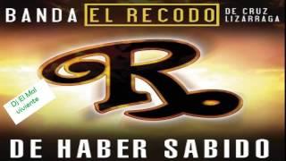 Banda El Recodo De Haber Sabido (Estreno 2015)