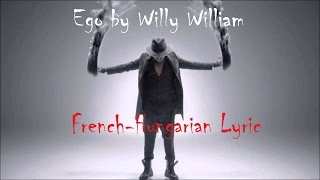 Ego by Willy William \Magyar Lyrics/