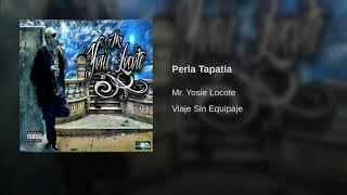 Perla Tapatía - Mr Yosie Locote