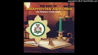 Amaphoyisa Asolundi ~ Baba Nguwe Wedwa