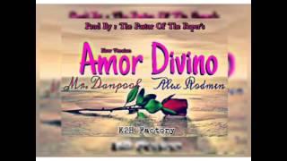 Amor divino leo dan & mr danpool feat Alex Rodmen k2hfactory 2016