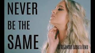 Macy Kate - Never be the same (DJ Alejandro Bachata Remix)