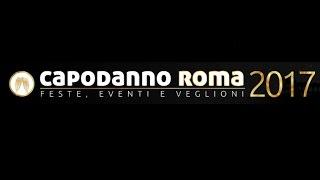 Capodanno Roma 2017 :: La Guida a Discoteche e Ristoranti
