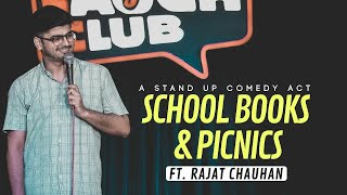 School Books & School Picnic | Stand-up Comedian By Rajat Chauhan (Sixth video)