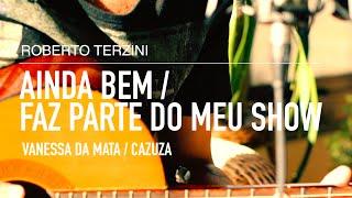 Ainda Bem / Faz Parte Do Meu Show - Vanessa Da Mata / Cazuza