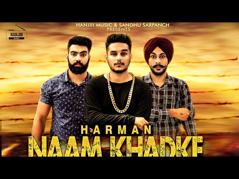 NAAM KHADKE LYRICS - Harman