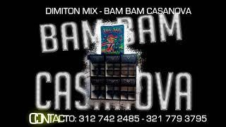 DIMITON MIX - BAM BAM CASANOVA