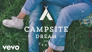 Campsite Dream - Little Do You Know