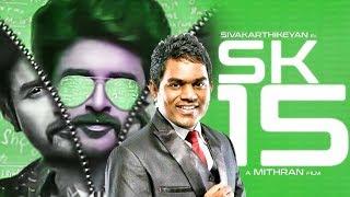 SK 15: Siva and Yuvan Breaking Update   Sivakarthikeyan   Kalyani Priyadarshan   PS Mithran