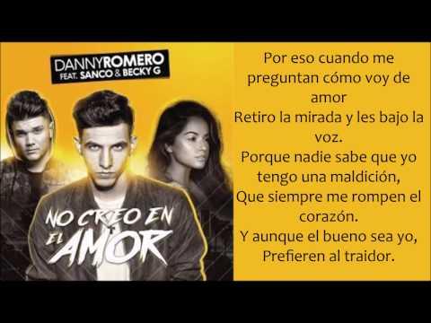 No Creo En El Amor Ft Danny Romero Sanco de Becky G Letra y Video