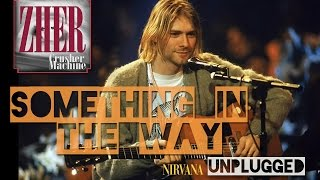 NIRVANA | Something In The Way [Unplugged cover]