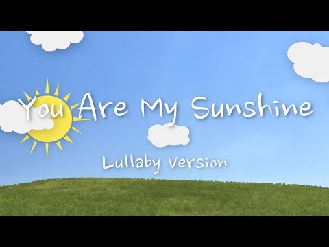 You Are My Sunshine (Lullaby Version) | The Hound + The Fox - YouTube