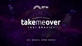 Gui Brazil - Take Me Over (Gui Brazil Afro Remix)