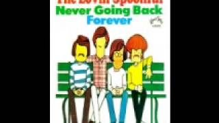 The Lovin Spoonful - Never Going Back (1968)