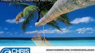 Chris Cockerill - Haela (Long Distance Remix)