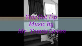 You got up by Travis Greene cover