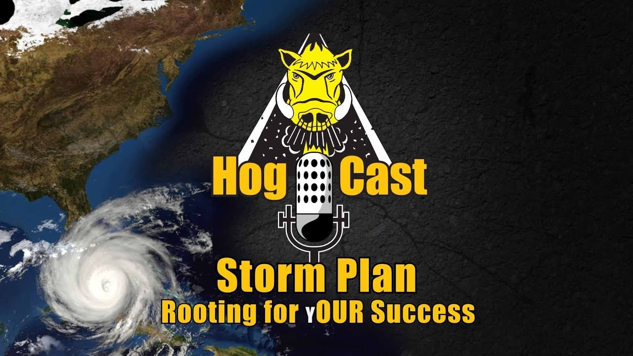 Hog Cast - Storm Plan