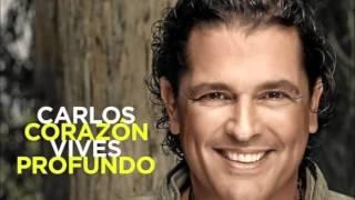 Carlos Vives - Hoy me desperte en otro lugar