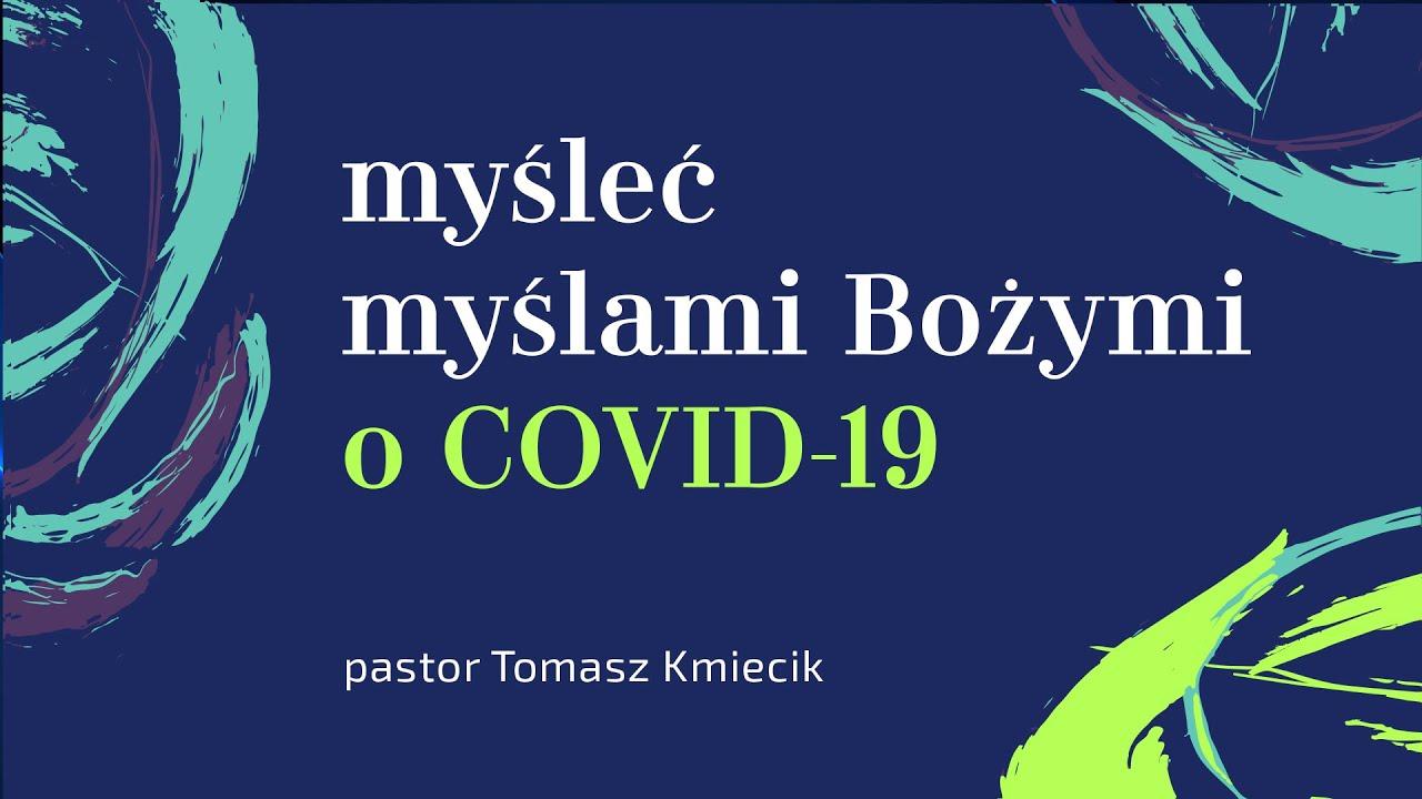 Myśleć myślami Bożymi o COVID-19