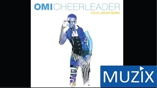 Omi - Cheerleader (Felix Jaehn Remix Official Audio)