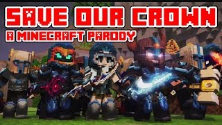 "Minecraft Song and Videos ""Save Our Crown"" Minecraft parody Drag Me Down By One Direction (Lyrics)"