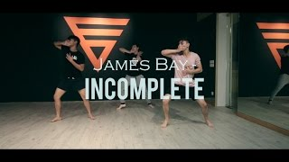 James Bay - Incomplete Dance Choreography by Krisha