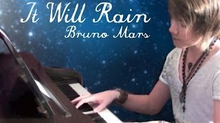 """It Will Rain"" by Bruno Mars - Piano Cover by Jordan Jansen"
