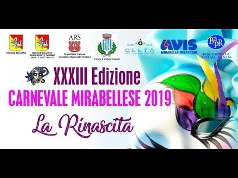 """XXXIII Carnevale Mirabellese 2019, """"LA RINASCITA"""""""