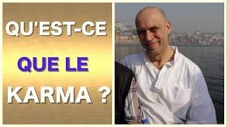 QU'EST-CE QUE LE KARMA ? ♡ François Yogesh ♡