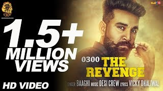 0300 The Revenge | Baaghi Ft. Desi Crew | Vicky Dhaliwal | Only Jashan | Brotherhood Records