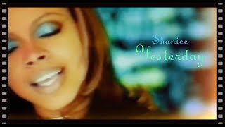 "Shanice ""Yesterday"" (Official Music Video) HD"