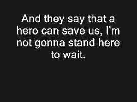 Nickelback - Hero (Lyrics) - YouTube Chords - Chordify