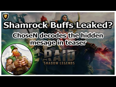 RAID Shadow Legends | Shamrock Buffs Leaked?! ChoseN Decodes Hidden Message