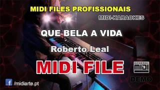 ♬ Midi file  - QUE BELA A VIDA - Roberto Leal