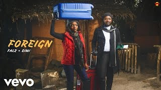 SIMI, Falz - Foreign (Official Audio)