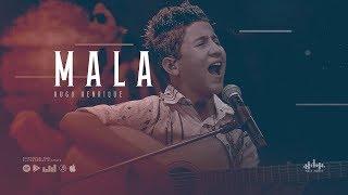 Hugo Henrique - Mala ( DVD Só Dessa Vez )