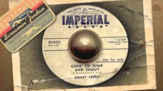 Smiley Lewis - Goin' to Jump & Shout